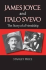 James Joyce and Italo Svevo: The Story of a Friendship Cover Image
