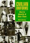Civilian Uniforms and How to Date Them Cover Image
