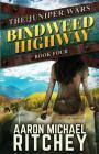 Bindweed Highway (Juniper Wars #4) Cover Image