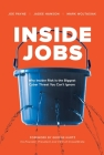 Inside Jobs: Why Insider Risk Is the Biggest Cyber Threat You Can't Ignore Cover Image