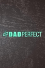 Final Planning Book - Mens Dad Perfect Fathers Day Cover Image