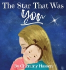The Star That Was You: An Adoption Story Cover Image