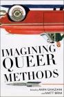 Imagining Queer Methods Cover Image