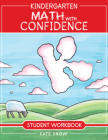 Kindergarten Math With Confidence Student Workbook Cover Image