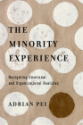 The Minority Experience: Navigating Emotional and Organizational Realities Cover Image