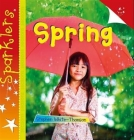Spring (Sparklers: Seasons) Cover Image