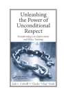 Unleashing the Power of Unconditional Respect: Transforming Law Enforcement and Police Training Cover Image