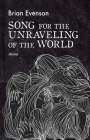 Song for the Unraveling of the World Cover Image