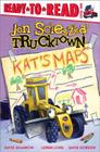 Kat's Maps: Ready-to-Read Level 1 (Jon Scieszka's Trucktown) Cover Image
