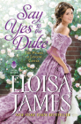 Say Yes to the Duke: The Wildes of Lindow Castle Cover Image