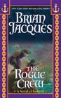 The Rogue Crew (Redwall #22) Cover Image