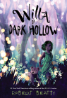 Willa of Dark Hollow (Willa of the Wood) Cover Image