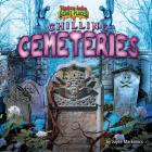 Chilling Cemeteries (Tiptoe Into Scary Places) Cover Image