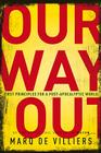 Our Way Out: Principles for a Post-apocalyptic World Cover Image
