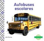 Autobuses Escolares (School Buses) (Spanish Version) Cover Image