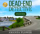 Dead-End Detective: A Piper and Porter Mystery from Hallmark Publishing Cover Image