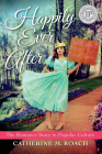Happily Ever After: The Romance Story in Popular Culture Cover Image