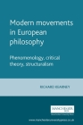 Modern Movements in European Philosophy: Phenomenology, Critical Theory, Structuralism Cover Image
