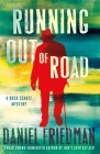 Running Out of Road: A Buck Schatz Mystery (Buck Schatz Series #3) Cover Image