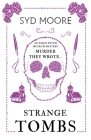 Strange Tombs - An Essex Witch Museum Mystery (The Essex Witch Museum Mysteries) Cover Image