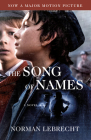 The Song of Names (Movie Tie-in Edition) Cover Image