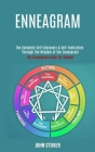 Enneagram: : The Complete Self-discovery & Self-realization Through the Wisdom of the Enneagram (The Enneagram Guide for Change) Cover Image