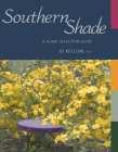 Southern Shade: A Plant Selection Guide Cover Image