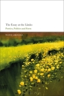 The Essay at the Limits: Poetics, Politics and Form Cover Image