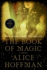 The Book of Magic: A Novel (The Practical Magic Series #4) Cover Image