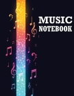 Music Notebook: Music Writing Notebook, Notebook for Musicians, Staff Paper, Music Composition Notebook Cover Image