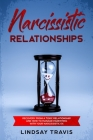 Narcissistic Relationships: Recovery from a Toxic Relationship and How to Manage Parenting with Your Narcissistic Ex (Color Version) Cover Image