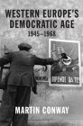 Western Europe's Democratic Age: 1945--1968 Cover Image