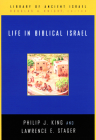 Life in Biblical Israel (Library of Ancient Israel) Cover Image