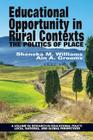 Educational Opportunity in Rural Contexts: The Politics of Place Cover Image