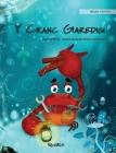 Y Cranc Garedig (Welsh Edition of