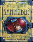 TodHunter Moon, Book Two: SandRider (World of Septimus Heap #2) Cover Image
