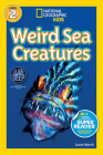 National Geographic Readers: Weird Sea Creatures Cover Image
