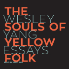 The Souls of Yellow Folk: Essays Cover Image