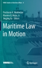 Maritime Law in Motion (Wmu Studies in Maritime Affairs #8) Cover Image