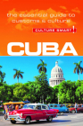Cuba - Culture Smart!: The Essential Guide to Customs & Culture Cover Image