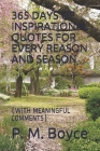 365 Days of Inspirational Quotes for Every Reason and Season: (With Meaningful Comments) Cover Image
