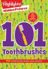 101 Toothbrushes (Highlights(TM) Hidden Pictures® 101 Activity Books) Cover Image