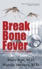 Break Bone Fever Cover Image