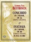 Concerto in C Major, Op. 56 (Triple Concerto): And Fantasia in C Minor, Op. 80 (Choral Fantasy) in Full Score (Dover Music Scores) Cover Image