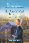 His Amish Wife's Hidden Past: An Uplifting Inspirational Romance Cover Image