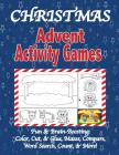 Christmas Advent Activity Games: Advent Calendar, Games: Color, Cut, & Glue, Mazes & More, Tips for Using the Book Cover Image