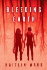 Bleeding Earth Cover Image