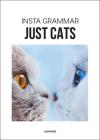 Insta Grammar Just Cats Cover Image