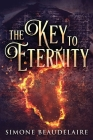 The Key To Eternity: Large Print Edition Cover Image