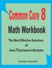 Common Core 8 Math Workbook: The Most Effective Exercises and Review 8th Grade Common Core Math Questions Cover Image